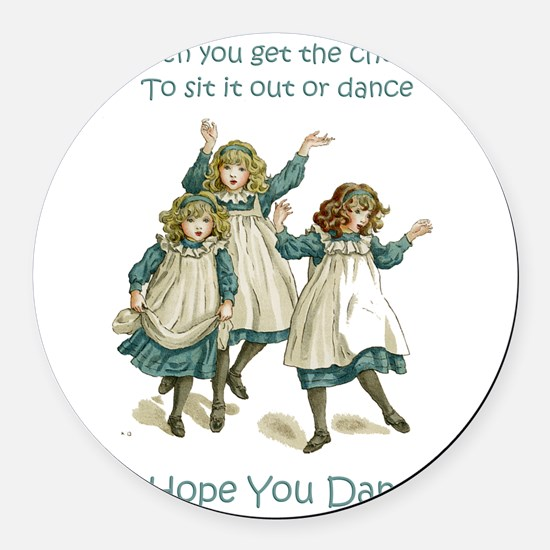 Baby April HOPE YOU DANCE.png Round Car Magnet