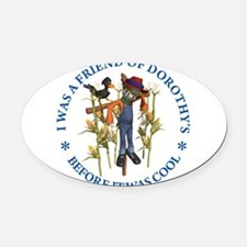 FRIEND OF DOROTHYSx copy.png Oval Car Magnet