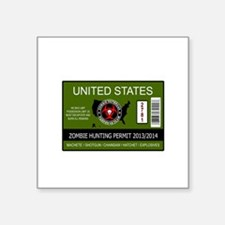 "zombie hunting permit Square Sticker 3"" x 3"""