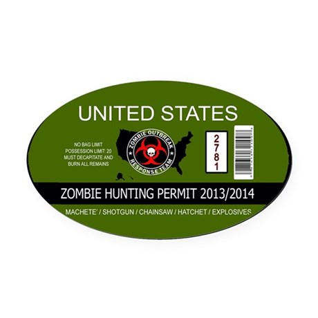 zombie hunting permit oval Oval Car Magnet