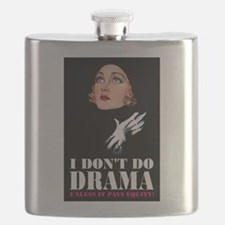 I DON'T DO DRAMA Flask