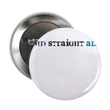 """Proud Straight Ally 2.25"""" Button"""