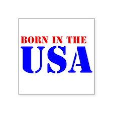 """BORN IN THE U.S.A. III™ Square Sticker 3"""" x 3"""""""