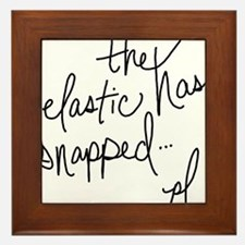 Cycling Quotes - The Elastic Has Snapped Framed Ti
