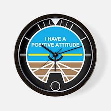 I Have a Positive Attitude Wall Clock