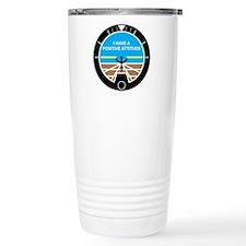 I Have a Positive Attitude Travel Mug