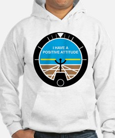 I Have a Positive Attitude Hoodie