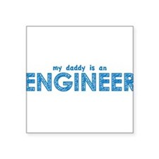 "engineer_daddy.png Square Sticker 3"" x 3"""