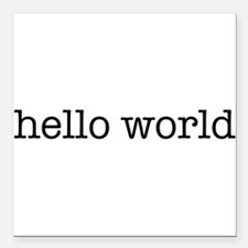 "Hello World Square Car Magnet 3"" x 3"""