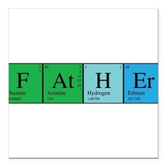 chem_father_alone.png Square Car Magnet 3