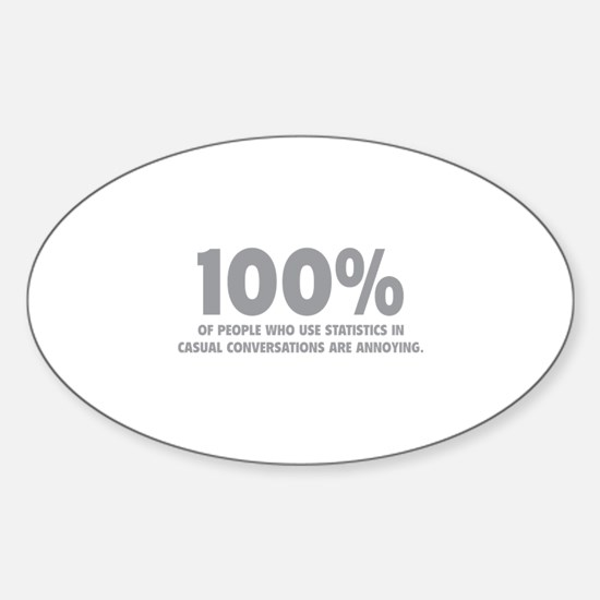 100% Statistics Sticker (Oval)