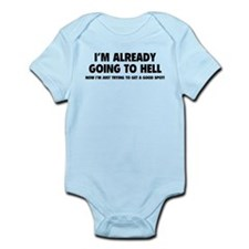 I'm already going to hell Infant Bodysuit