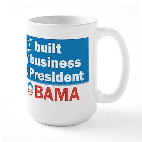I Built My Business Mr. President Large Mug