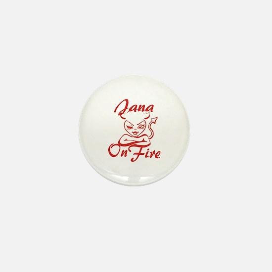 Jana On Fire Mini Button