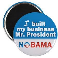 I Built My Business Mr. President Magnet