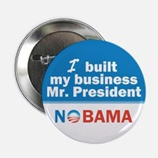 """I Built My Business Mr. President 2.25"""" Butto"""