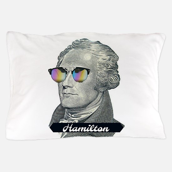Hamilton with Shades Pillow Case