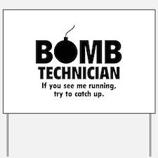 Bomb Technician Yard Sign