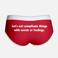 Words Or Feelings Women's Boy Brief
