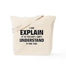 Explain Understand Tote Bag