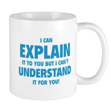 Explain Understand Small Mug