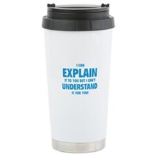 Explain Understand Travel Coffee Mug