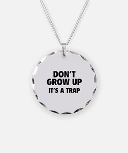 Don't grow up Necklace Circle Charm