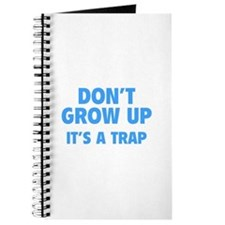 Don't grow up Journal