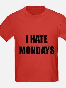 I Hate Mondays T