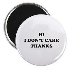 Hi I don't care Thanks Magnet