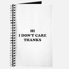 Hi I don't care Thanks Journal