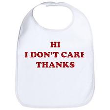 Hi I don't care Thanks Bib