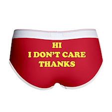 Hi I don't care Thanks Women's Boy Brief