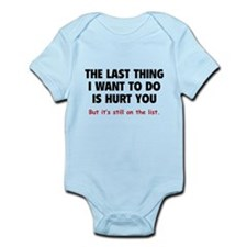 Hurt You Infant Bodysuit