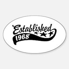 Established 1968 Decal