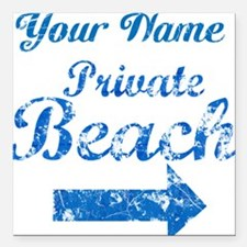 """Custom Private Beach Square Car Magnet 3"""" x 3"""""""