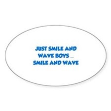Smile and Wave Decal