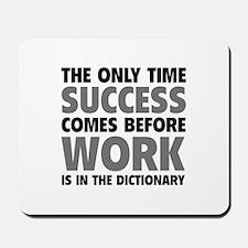Succes Work Mousepad