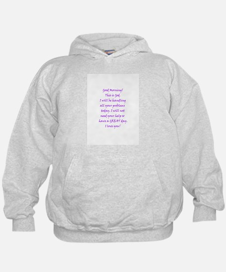 Good Morning from God Hoodie
