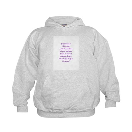 Good Morning from God Kids Hoodie