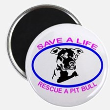 """SAVE A LIFE RESCUE A PIT BULL 2.25"""" Magnet (1"""
