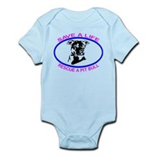 SAVE A LIFE RESCUE A PIT BULL Infant Bodysuit