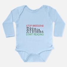 Stop Breeding Long Sleeve Infant Bodysuit