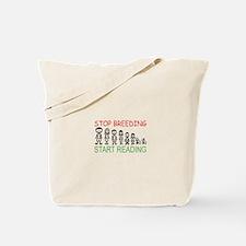 Stop Breeding Tote Bag