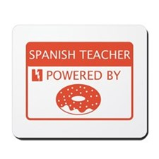 Spanish Teacher Powered by Doughnuts Mousepad