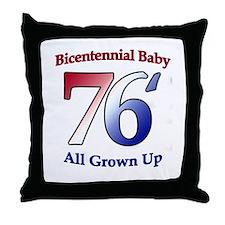 Bicentennial Baby - All Grown Throw Pillow
