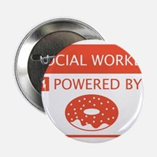 """Social Worker Powered by Doughnuts 2.25"""" Button"""