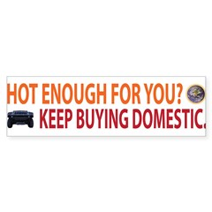 Hot Enough For You? Sticker (Bumper 50 pk)