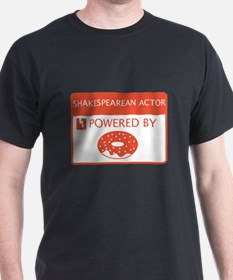 Shakespearean Actor Powered by Doughnuts T-Shirt