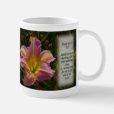 Psalm 90:14 Small Small Mug